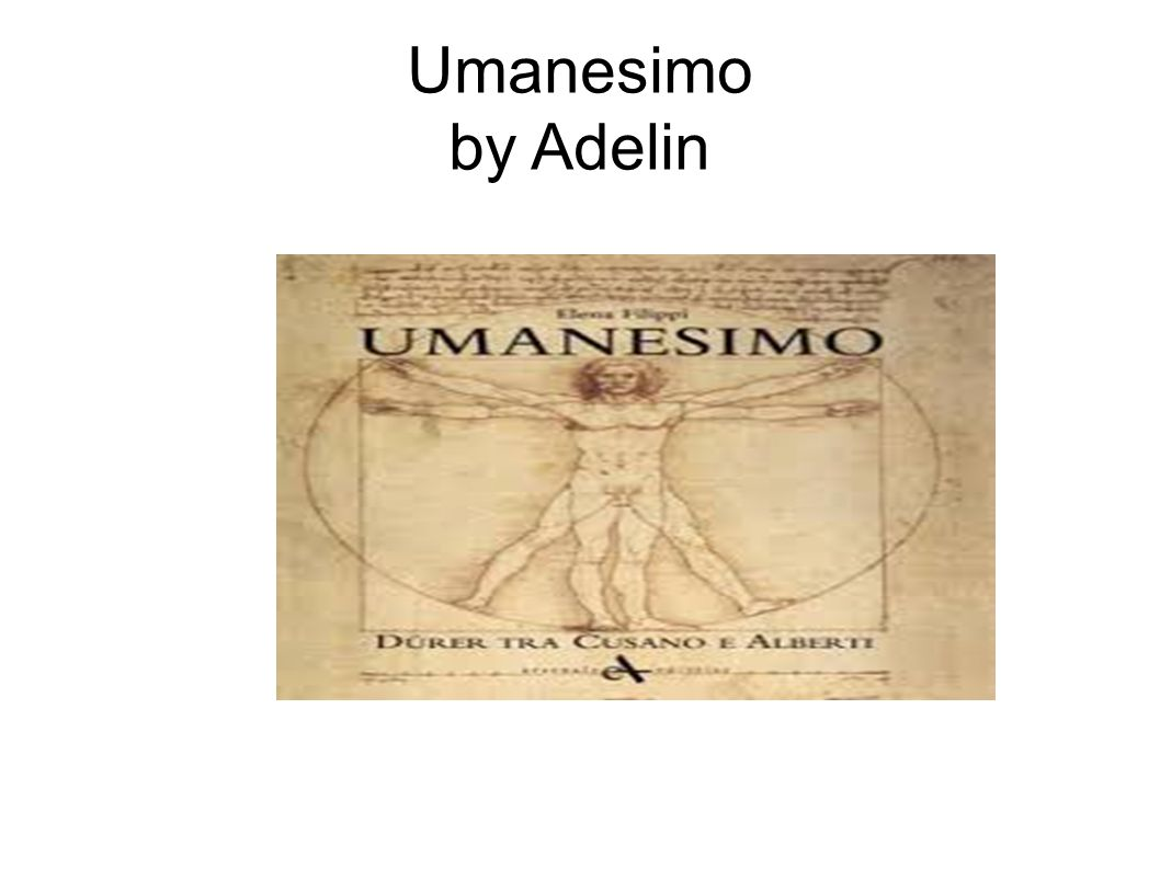 Umanesimo by Adelin