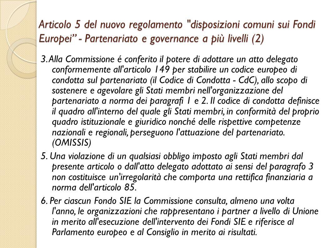 Articolo 5 del nuovo regolamento disposizioni comuni sui Fondi Europei - Partenariato e governance a più livelli (2)