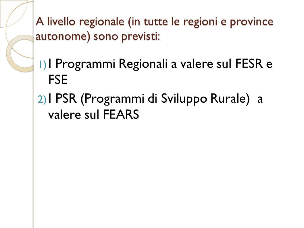 I Programmi Regionali a valere sul FESR e FSE