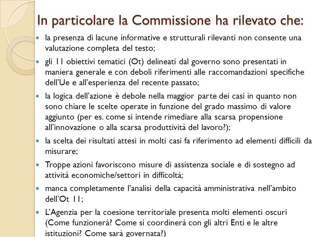 In particolare la Commissione ha rilevato che: