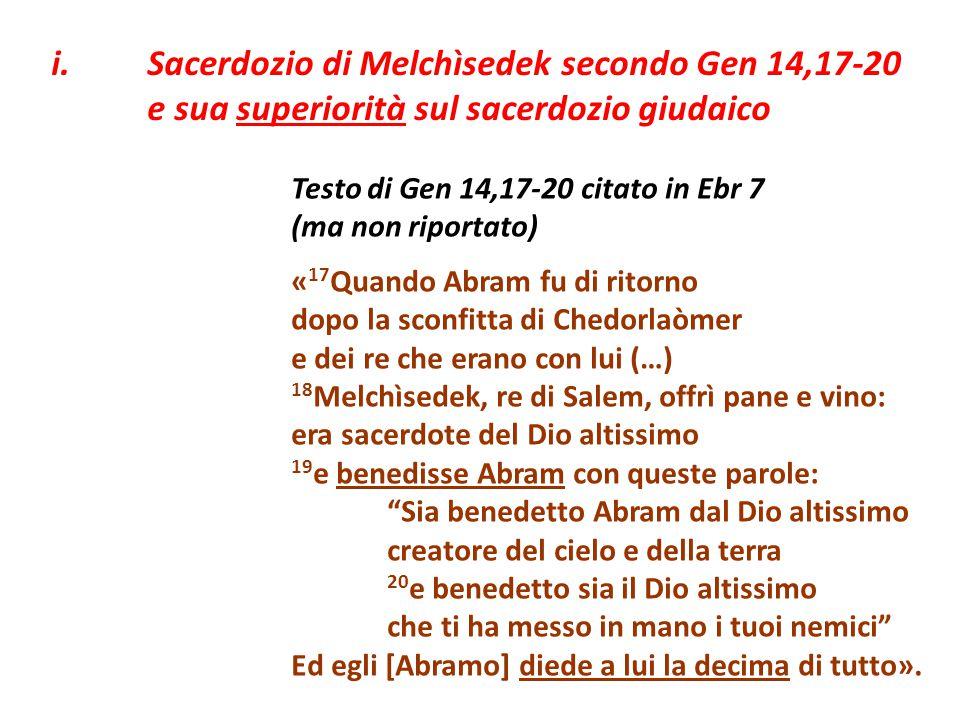 i. Sacerdozio di Melchìsedek secondo Gen 14,17-20