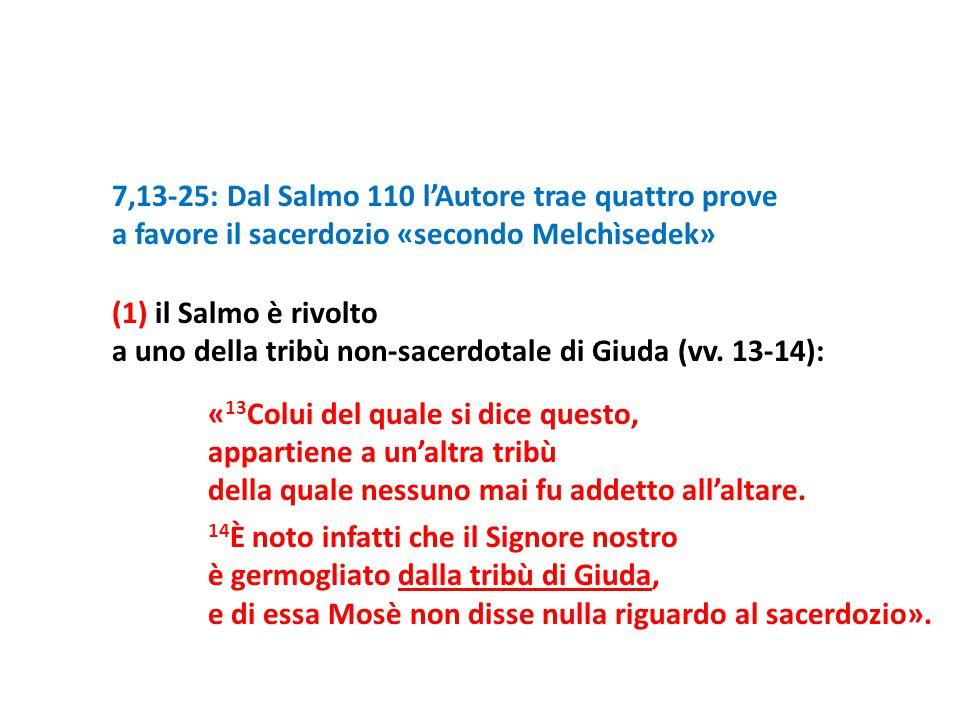 7,13-25: Dal Salmo 110 l'Autore trae quattro prove