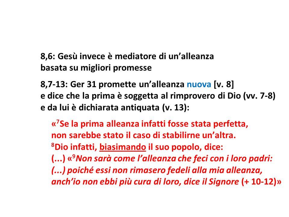 8,6: Gesù invece è mediatore di un'alleanza
