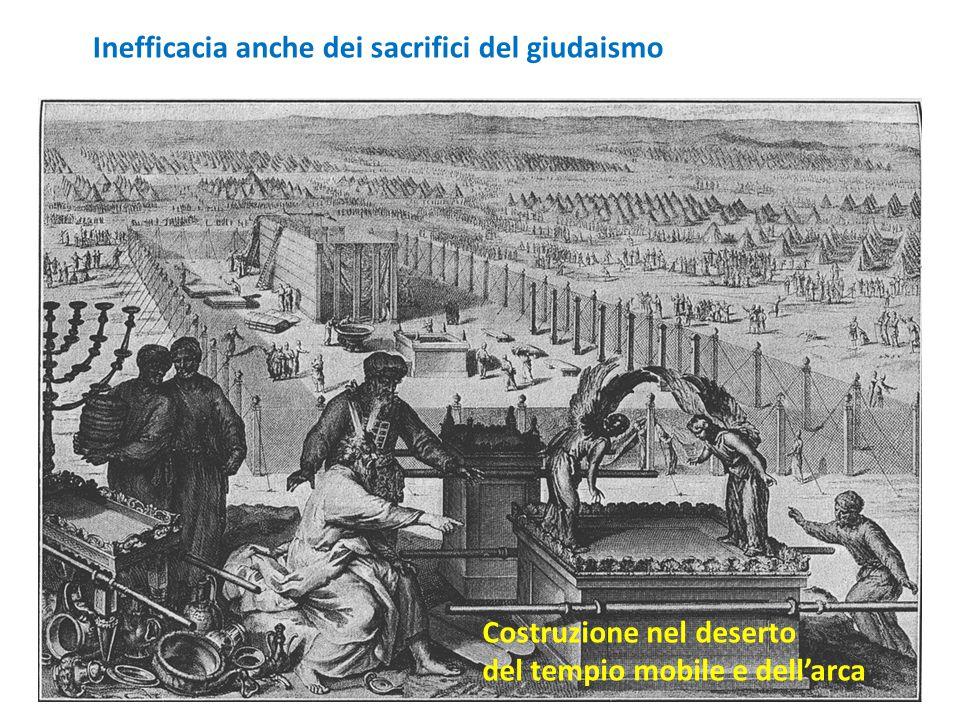 Inefficacia anche dei sacrifici del giudaismo