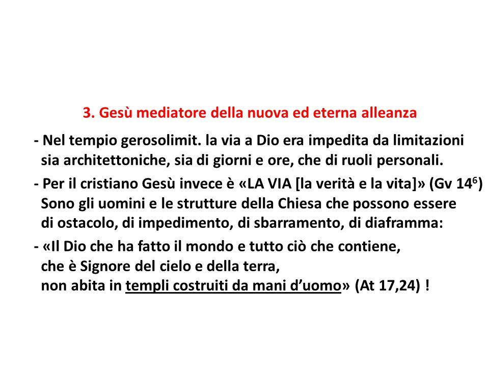3. Gesù mediatore della nuova ed eterna alleanza