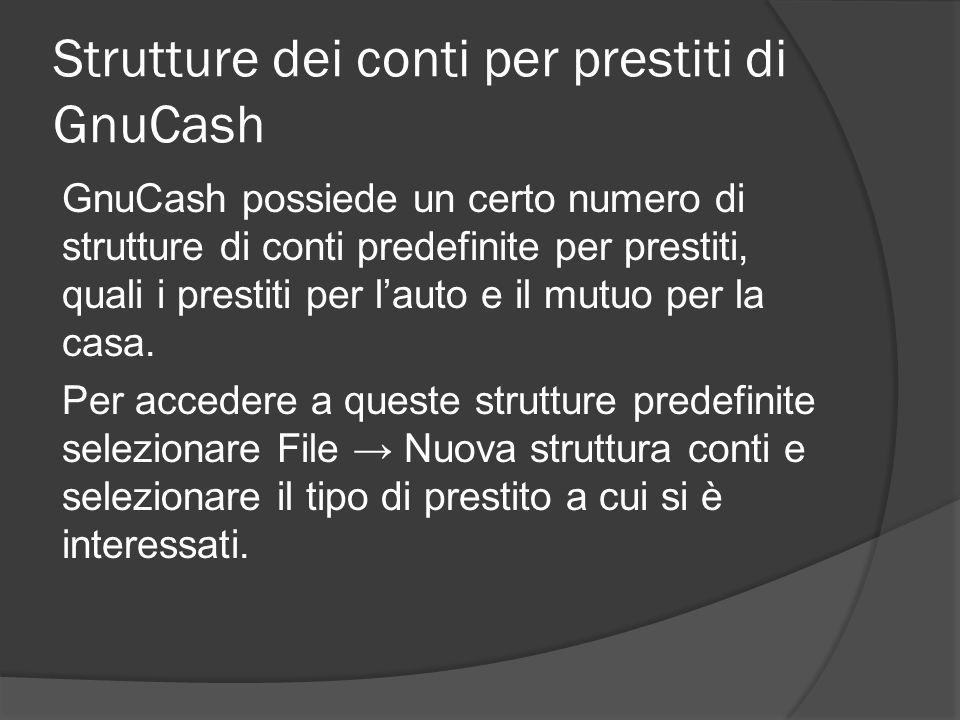 Strutture dei conti per prestiti di GnuCash