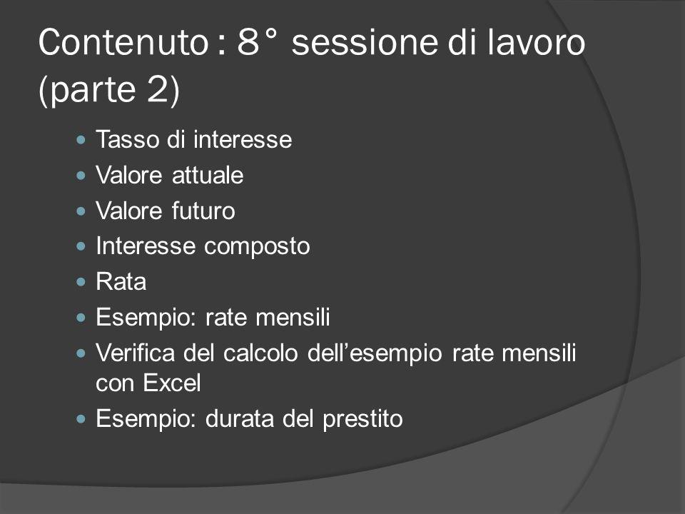 Contenuto : 8° sessione di lavoro (parte 2)