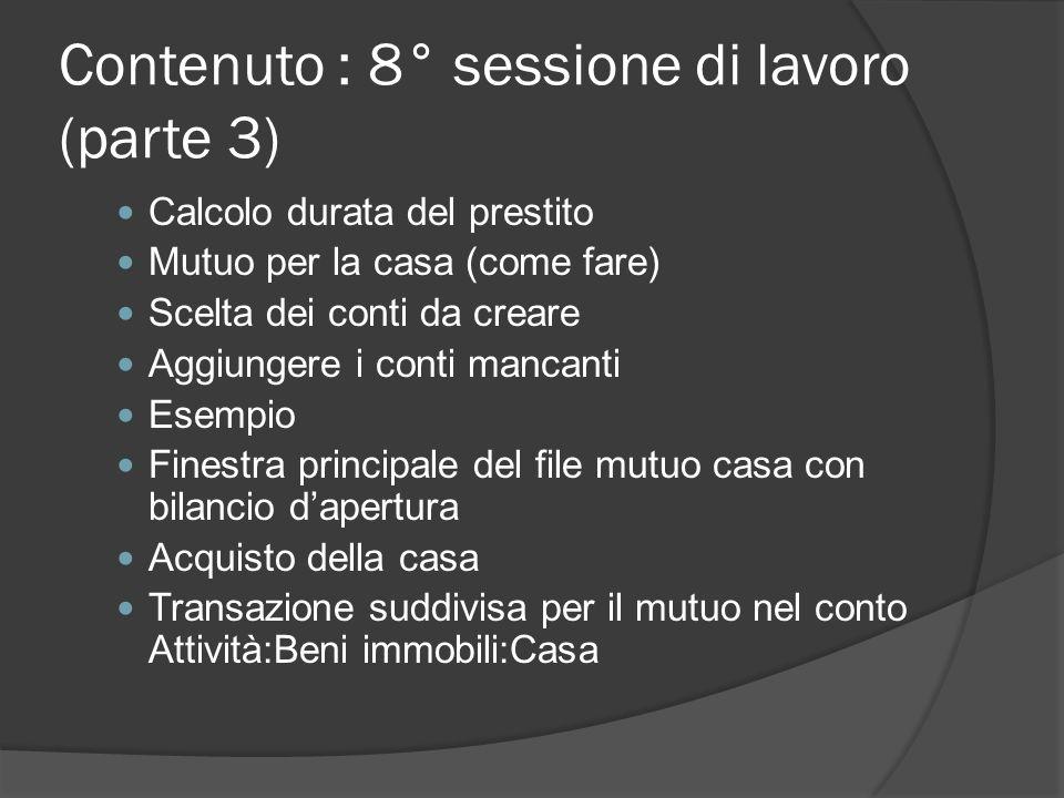 Contenuto : 8° sessione di lavoro (parte 3)