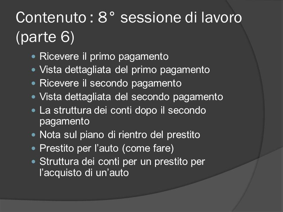 Contenuto : 8° sessione di lavoro (parte 6)