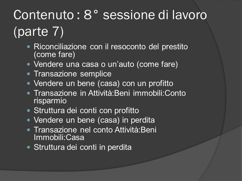 Contenuto : 8° sessione di lavoro (parte 7)