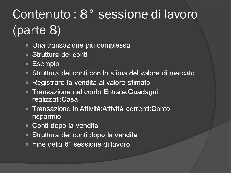 Contenuto : 8° sessione di lavoro (parte 8)