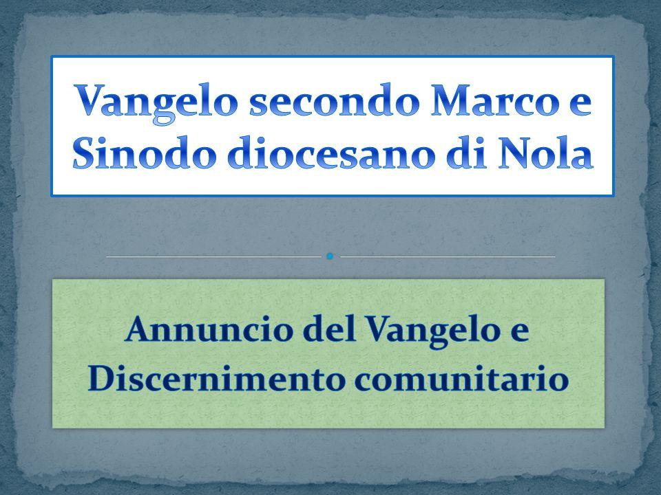 Vangelo secondo Marco e Sinodo diocesano di Nola