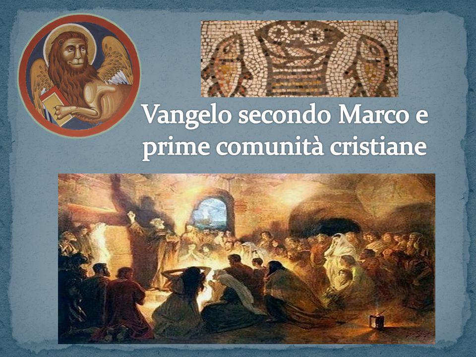 Vangelo secondo Marco e prime comunità cristiane