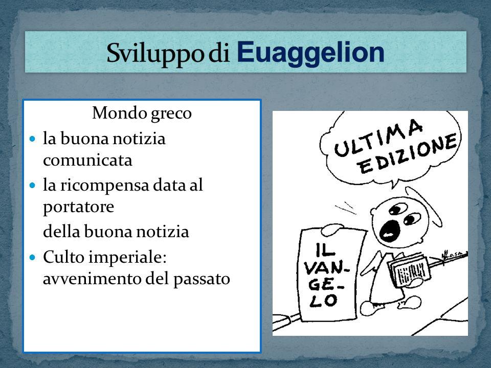 Sviluppo di Euaggelion