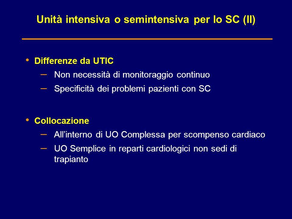 Unità intensiva o semintensiva per lo SC (II)