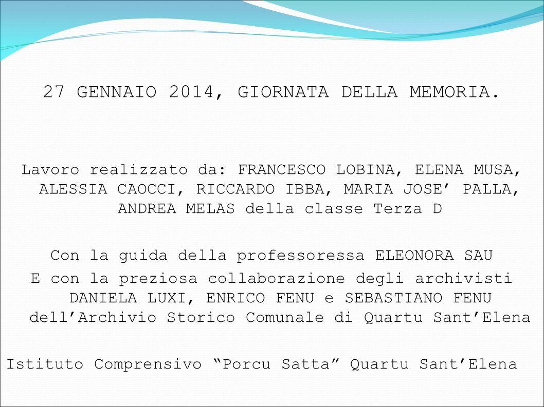 27 GENNAIO 2014, GIORNATA DELLA MEMORIA.