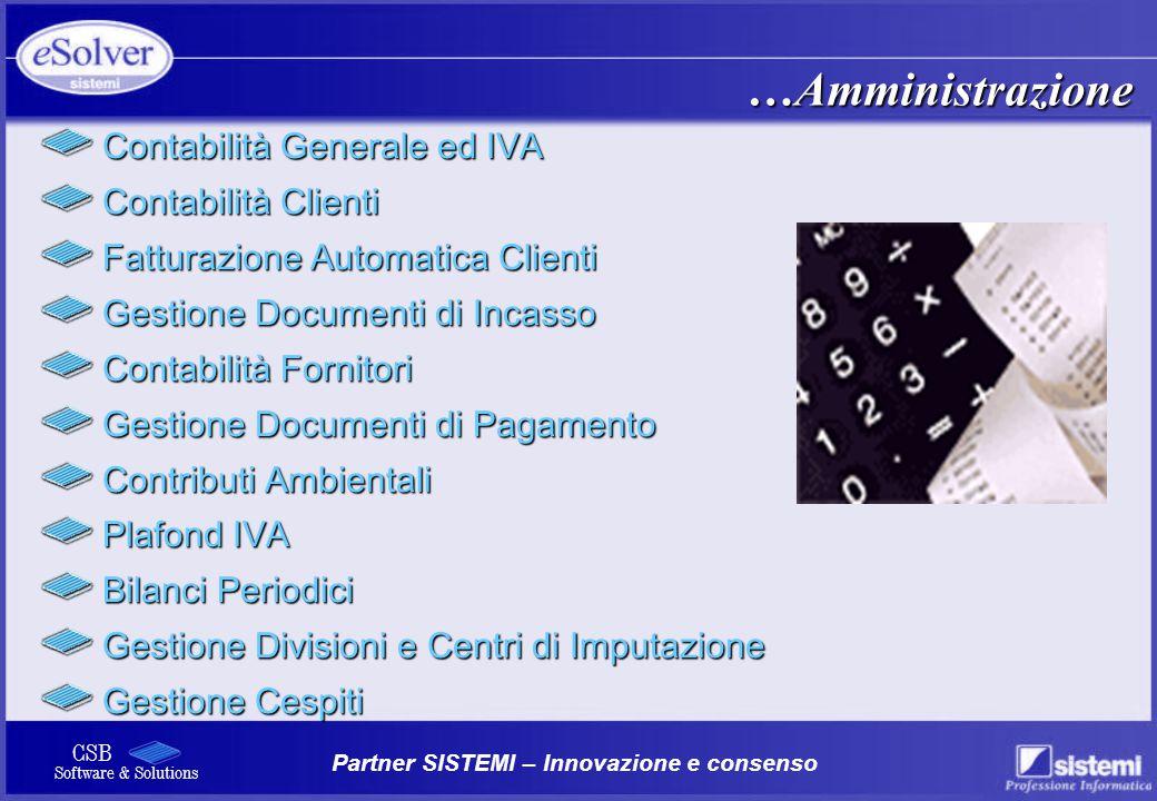 …Amministrazione Contabilità Generale ed IVA Contabilità Clienti