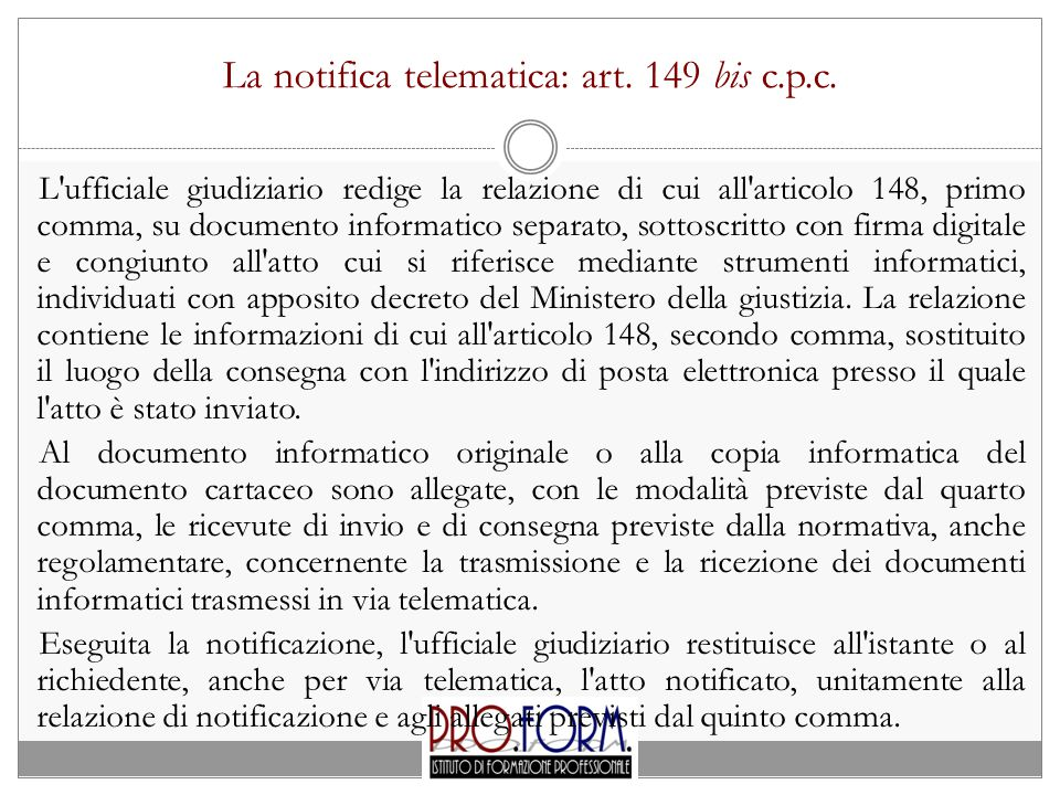 La notifica telematica: art. 149 bis c.p.c.