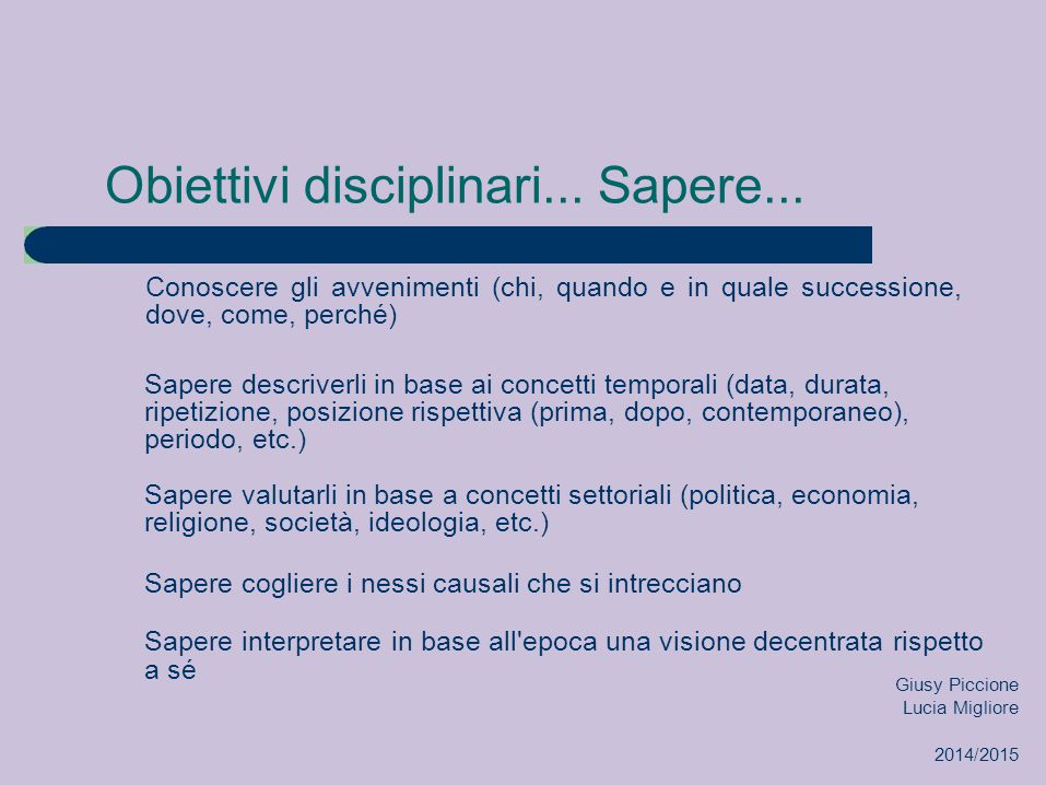 Obiettivi disciplinari... Sapere...