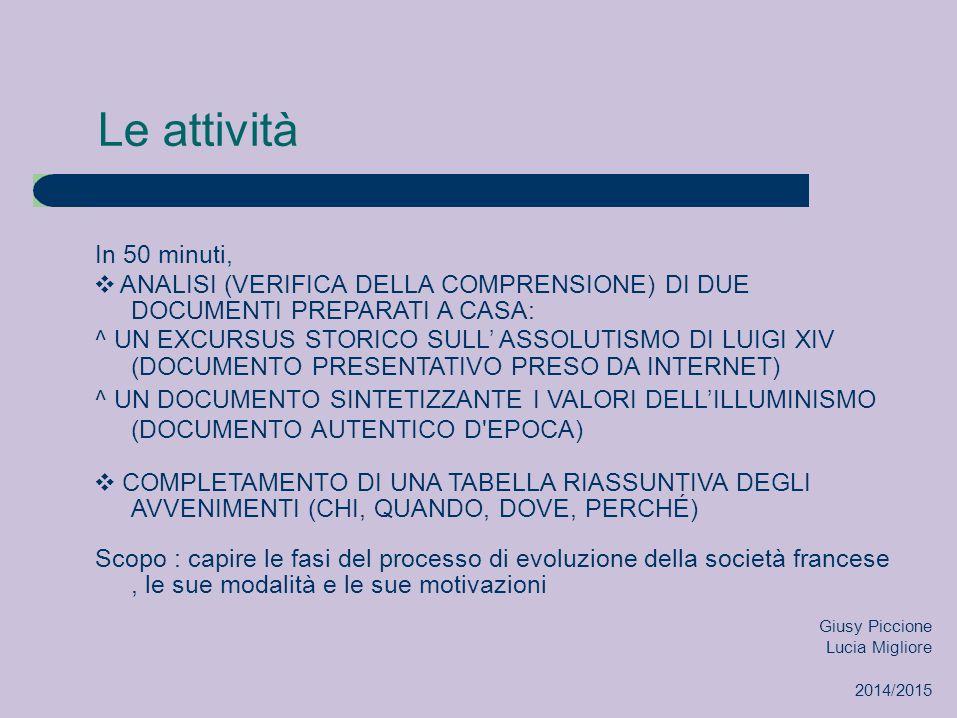 Le attività In 50 minuti, ❖ ANALISI (VERIFICA DELLA COMPRENSIONE) DI DUE DOCUMENTI PREPARATI A CASA: