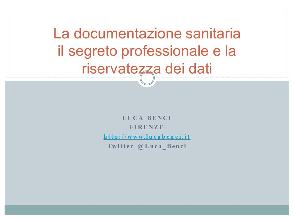 Luca Benci Firenze http://www.lucabenci.it Twitter @Luca_Benci