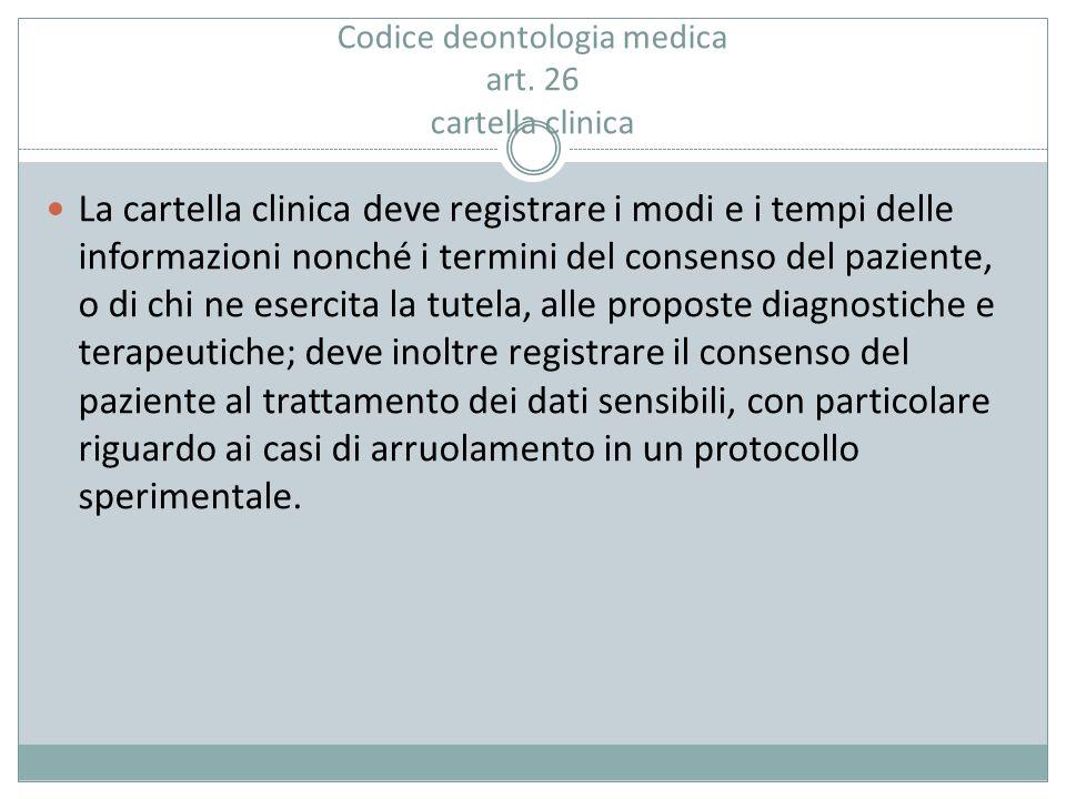 Codice deontologia medica art. 26 cartella clinica