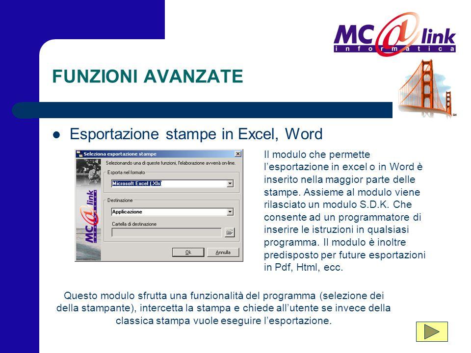 FUNZIONI AVANZATE Esportazione stampe in Excel, Word