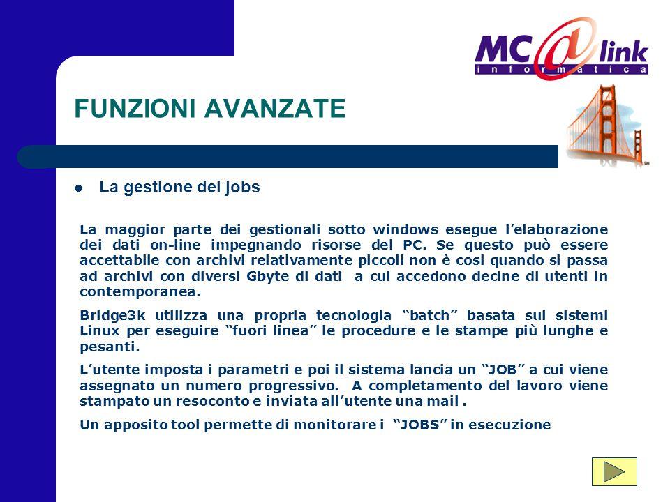 FUNZIONI AVANZATE La gestione dei jobs