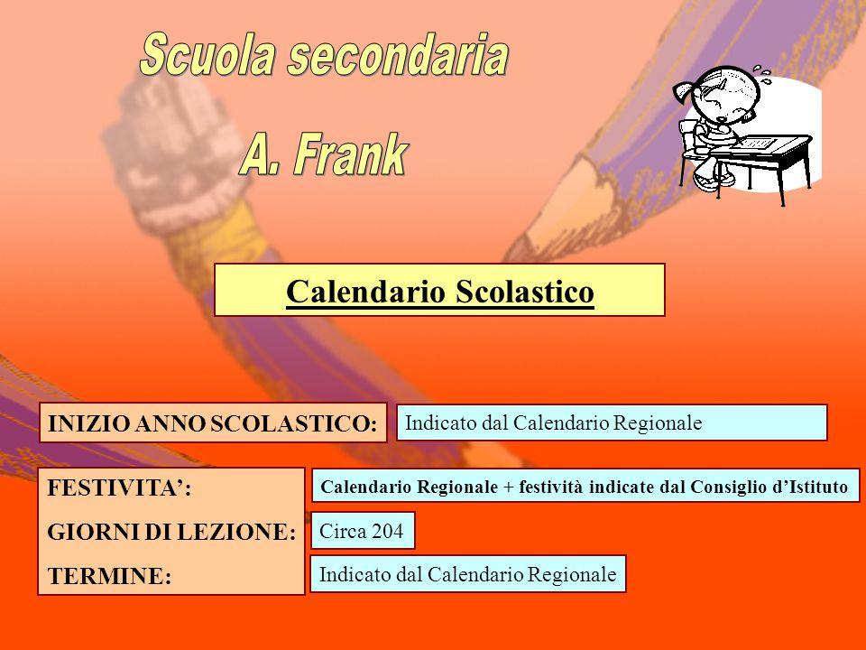Calendario Scolastico INIZIO ANNO SCOLASTICO:
