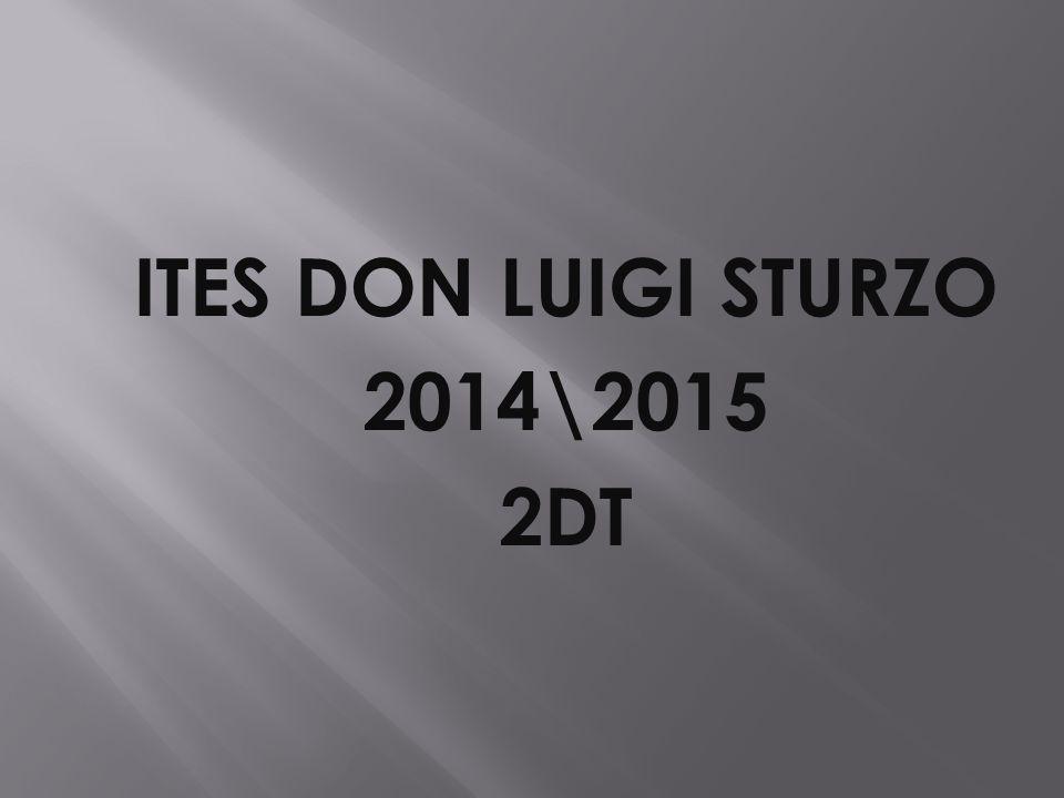 ITES DON LUIGI STURZO 2014\2015 2DT