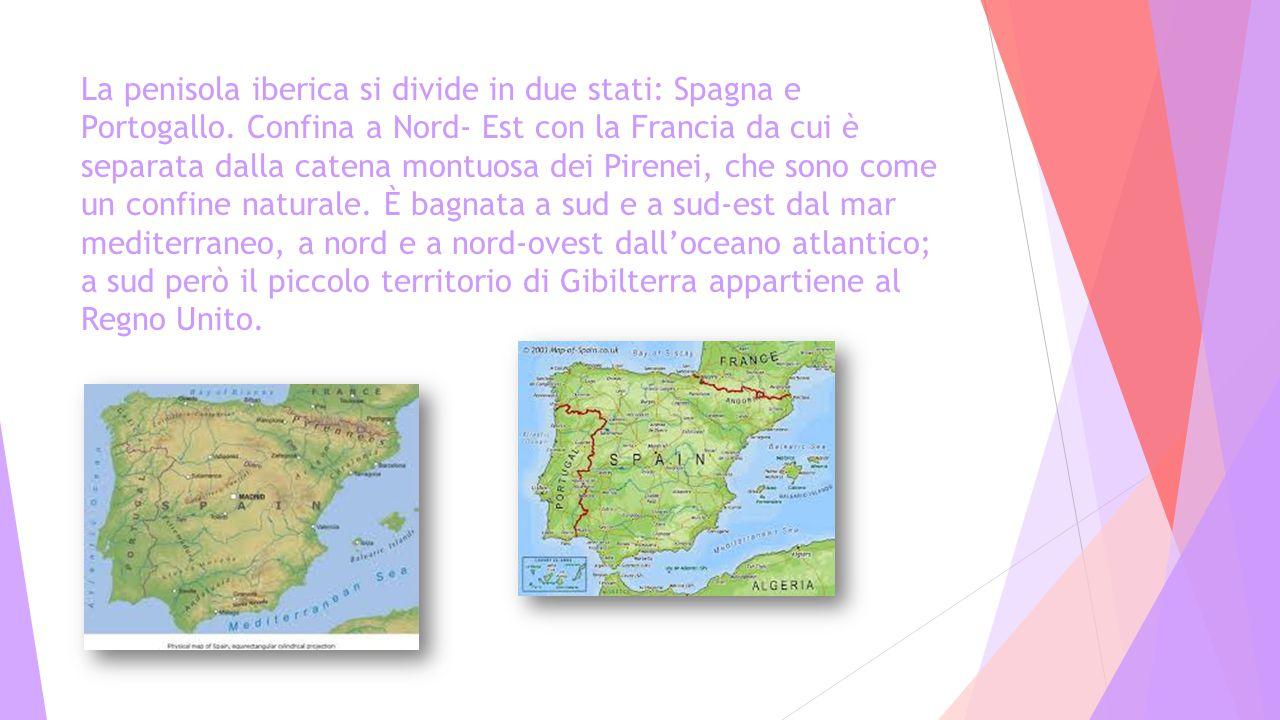 La penisola iberica si divide in due stati: Spagna e Portogallo