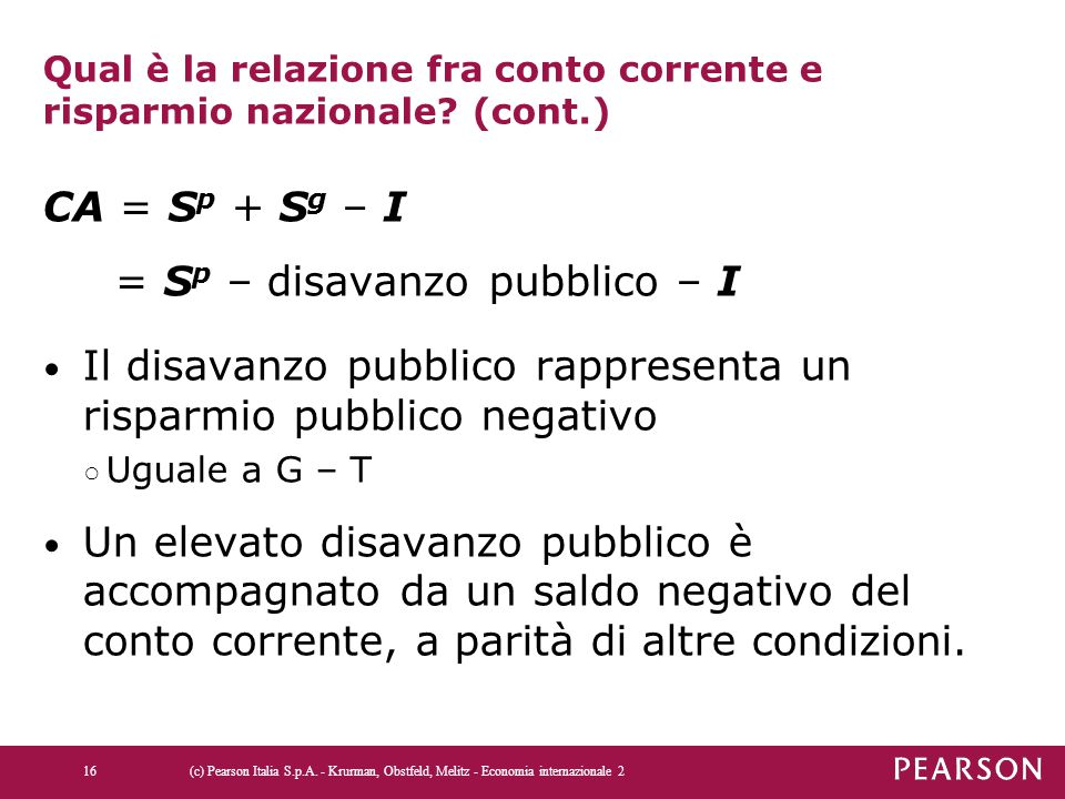 Qual è la relazione fra conto corrente e risparmio nazionale (cont.)