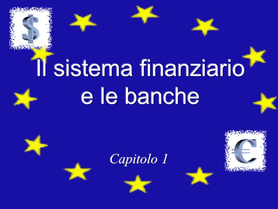 Il sistema finanziario e le banche
