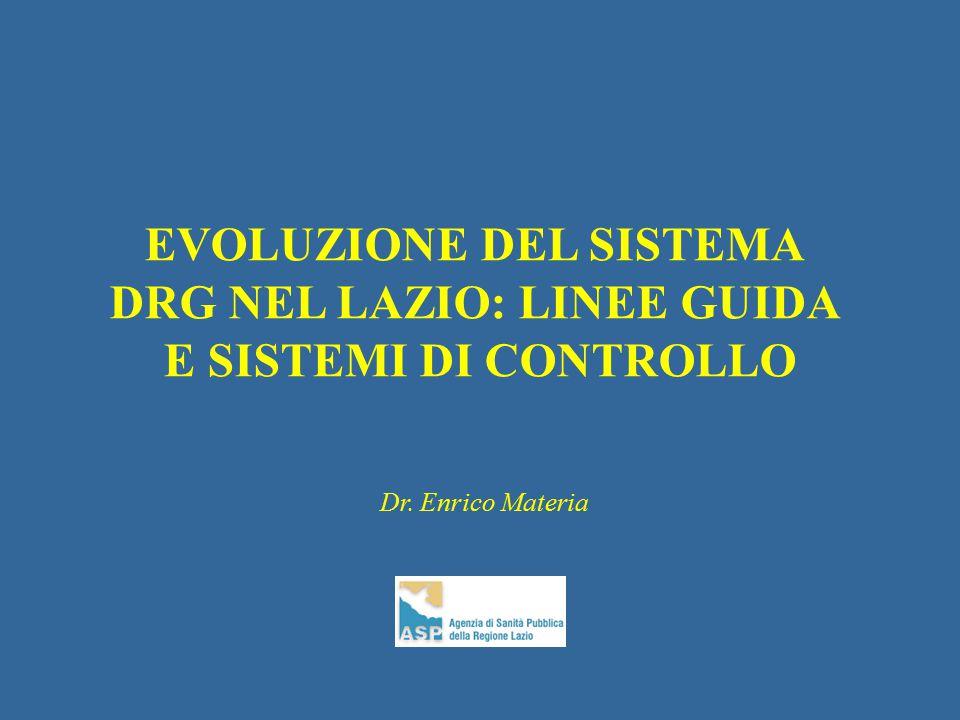 EVOLUZIONE DEL SISTEMA DRG NEL LAZIO: LINEE GUIDA