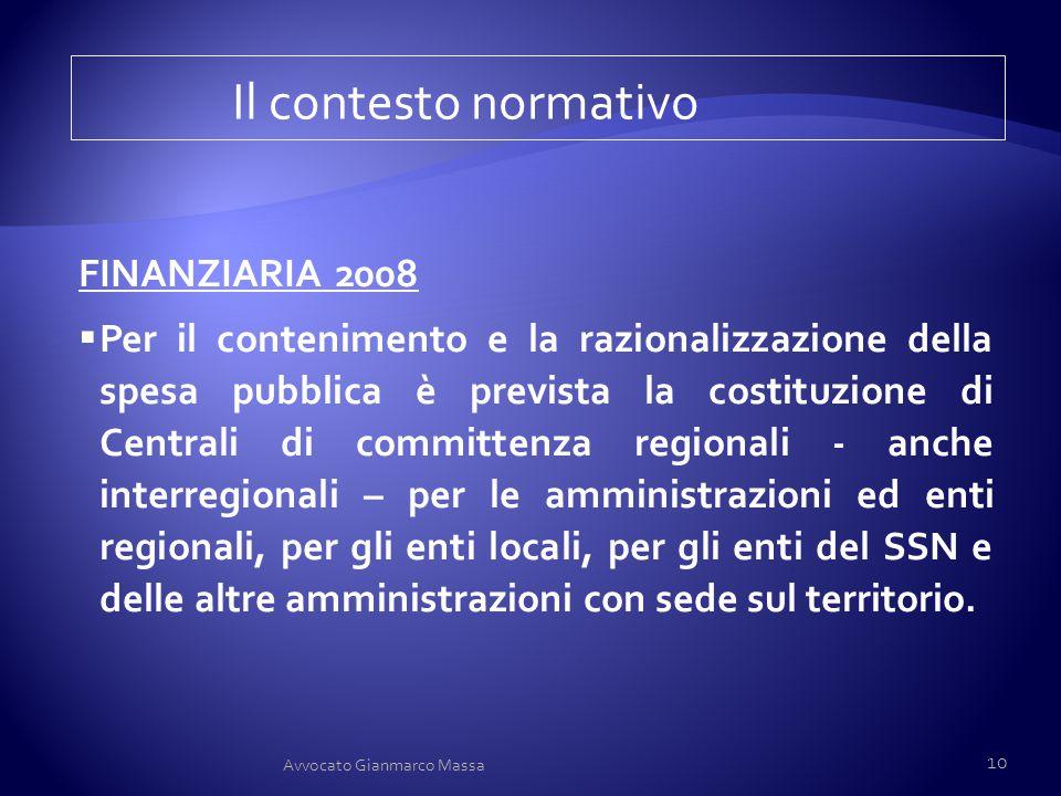 Il contesto normativo FINANZIARIA 2008