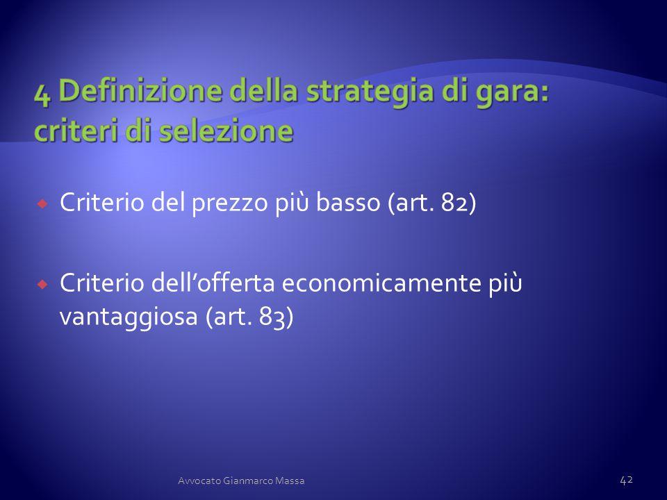 4 Definizione della strategia di gara: criteri di selezione