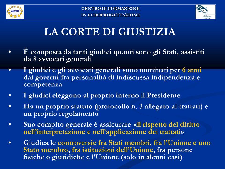 CENTRO DI FORMAZIONE IN EUROPROGETTAZIONE. LA CORTE DI GIUSTIZIA.