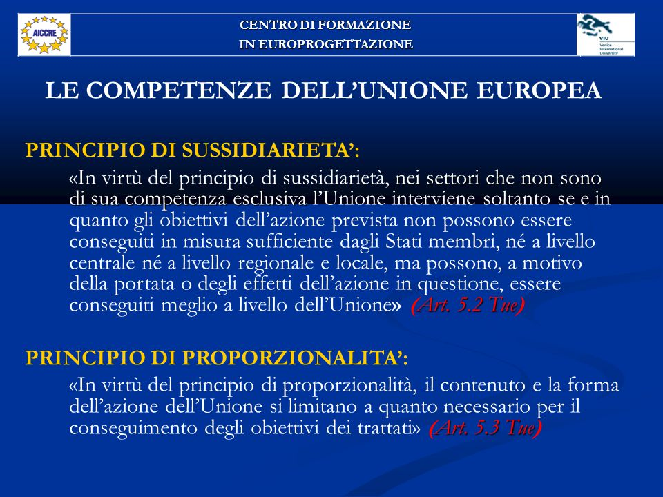 LE COMPETENZE DELL'UNIONE EUROPEA