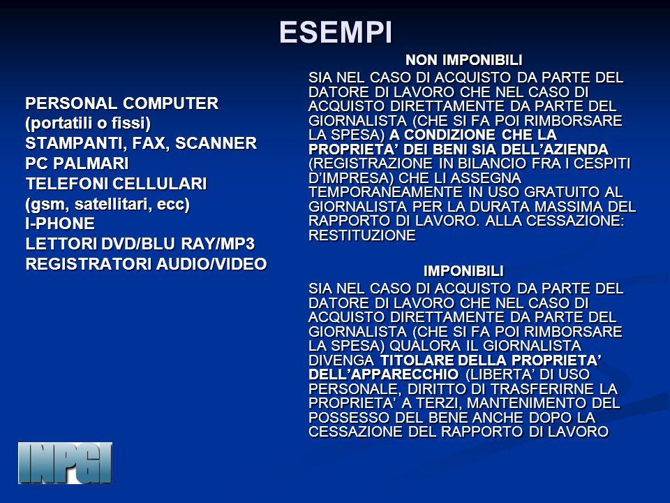 ESEMPI PERSONAL COMPUTER (portatili o fissi) STAMPANTI, FAX, SCANNER