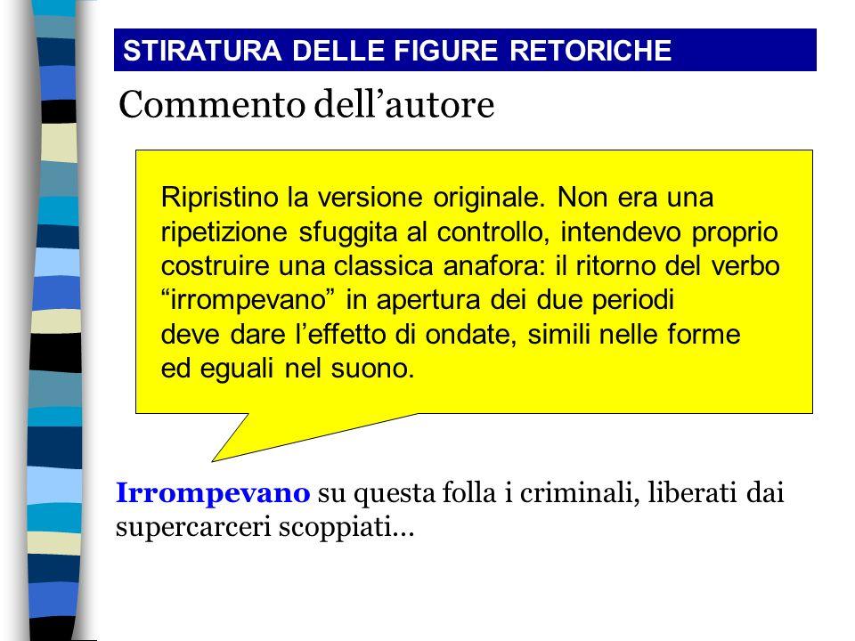 Commento dell'autore STIRATURA DELLE FIGURE RETORICHE
