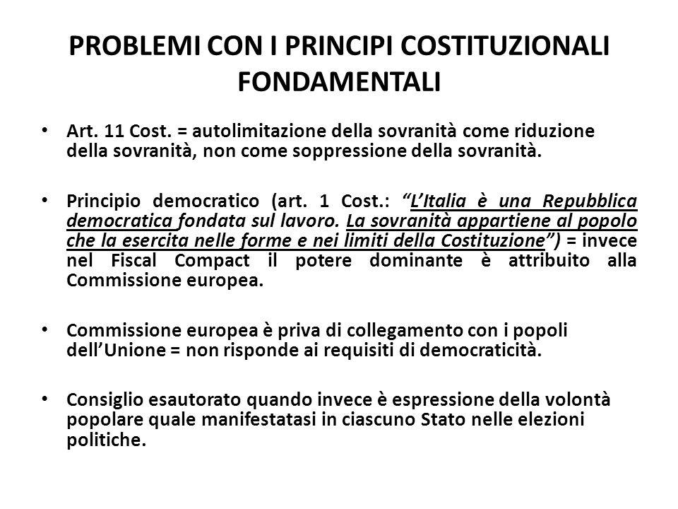 PROBLEMI CON I PRINCIPI COSTITUZIONALI FONDAMENTALI
