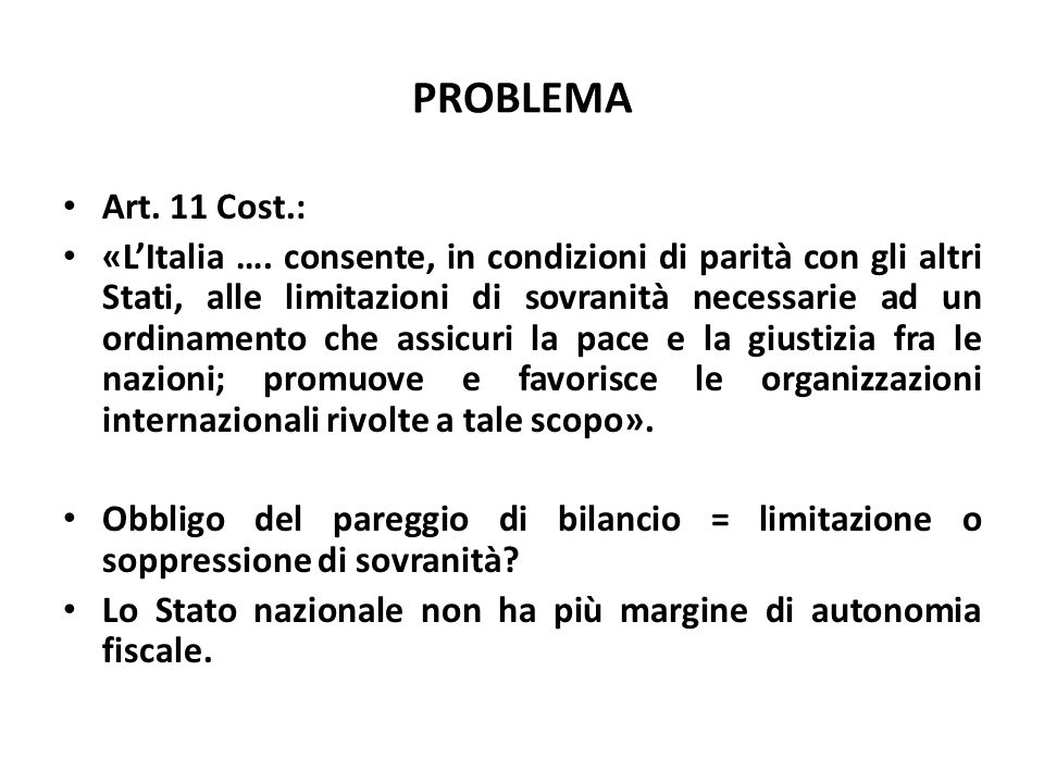 PROBLEMA Art. 11 Cost.:
