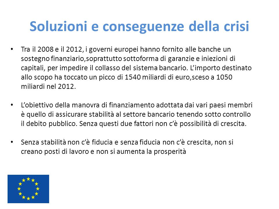 Soluzioni e conseguenze della crisi