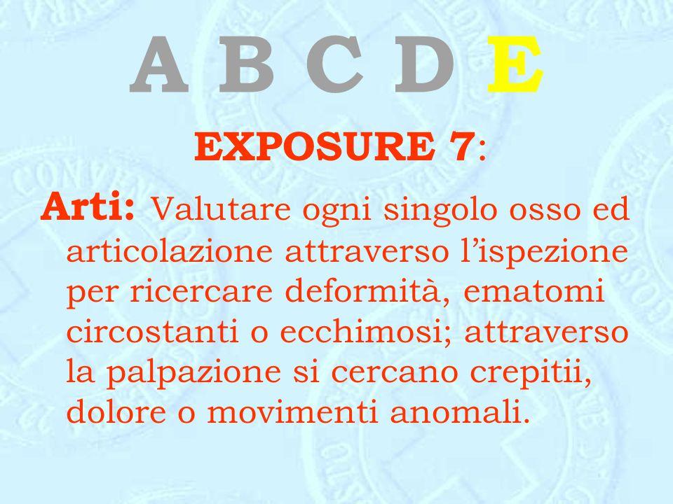A B C D E EXPOSURE 7:
