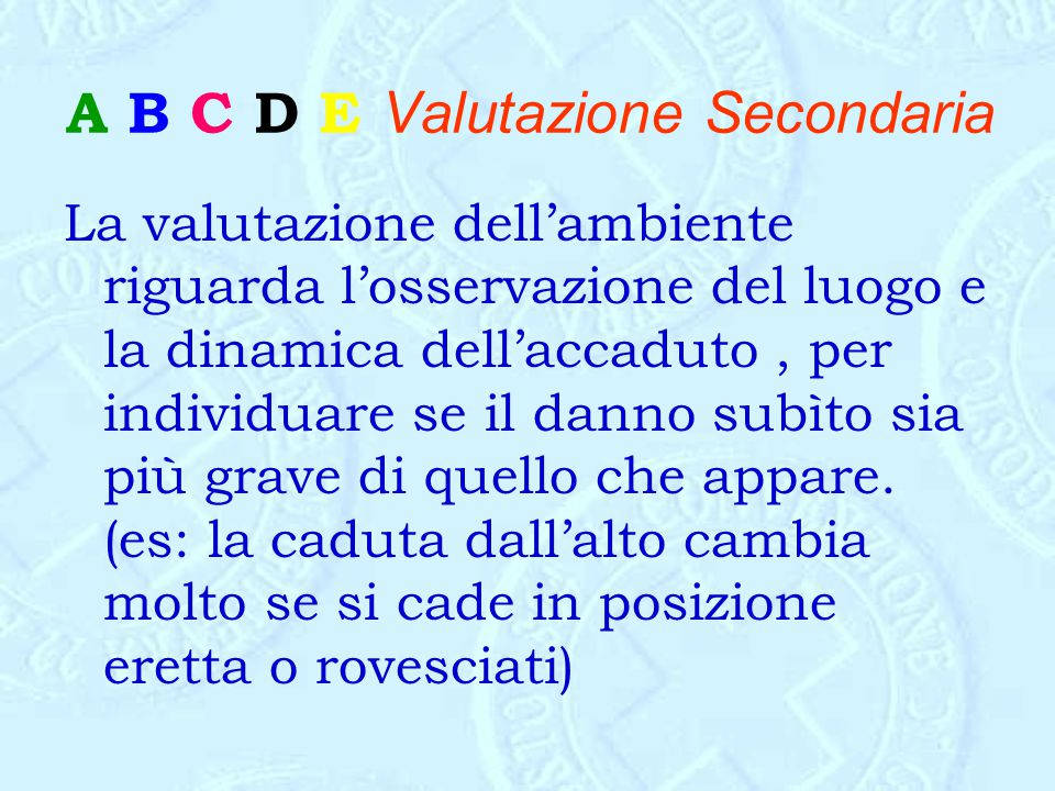 A B C D E Valutazione Secondaria