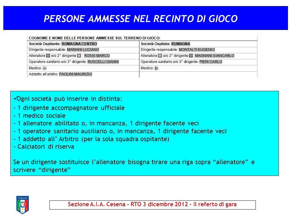 PERSONE AMMESSE NEL RECINTO DI GIOCO