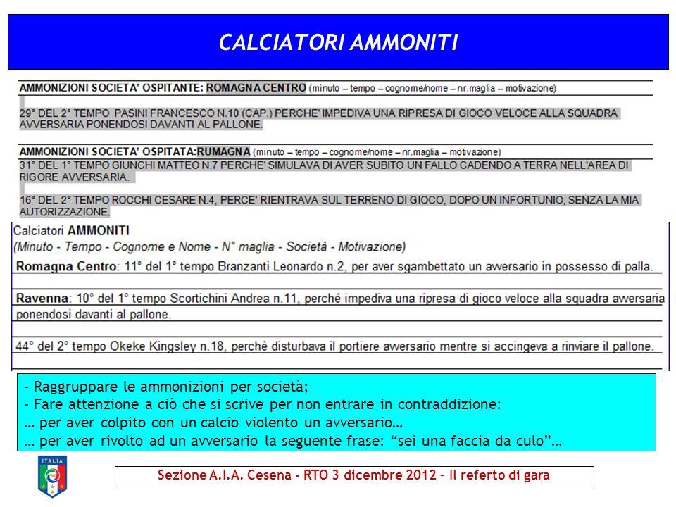 Sezione A.I.A. Cesena - RTO 3 dicembre 2012 – Il referto di gara