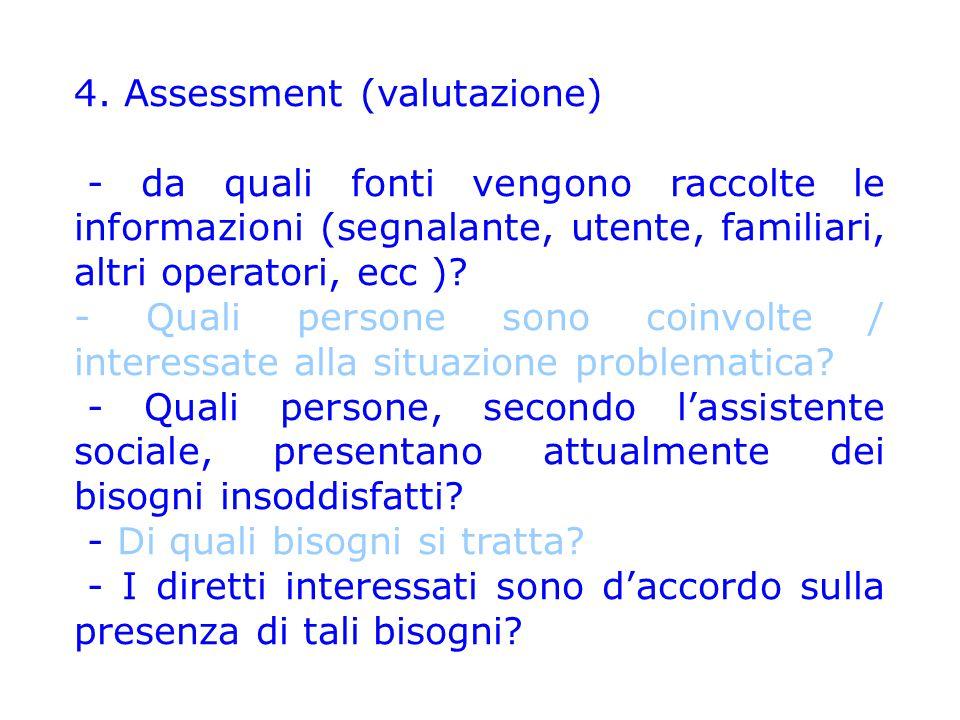 4. Assessment (valutazione)