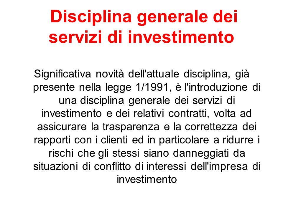 Disciplina generale dei servizi di investimento