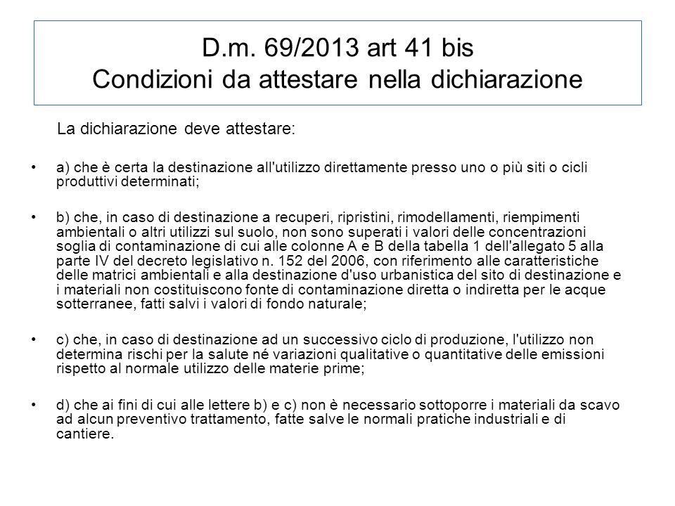 D.m. 69/2013 art 41 bis Condizioni da attestare nella dichiarazione